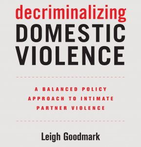 Image of book cover with title Decriminalizing Domestic Violence by Leigh Goodmark