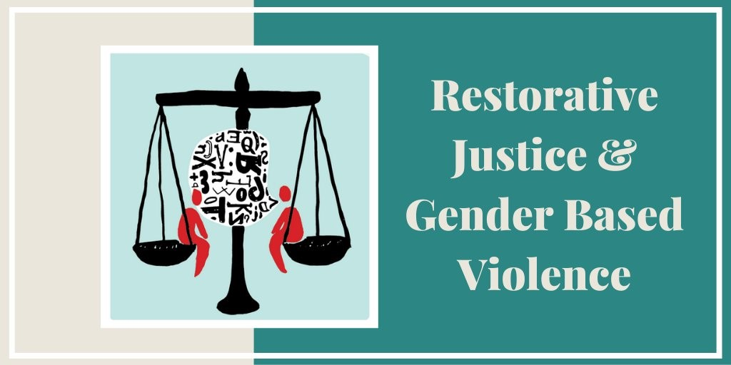 Illustration of two people sitting on opposite sides of a scale talking with title Restorative Justice & Gender-based Violence