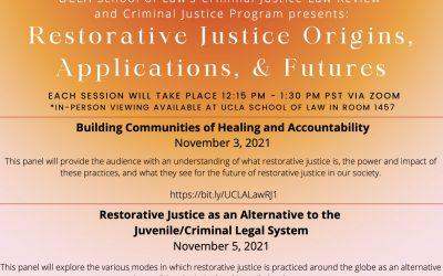 """Virtual Symposium: """"Restorative Justice Origins, Applications, and Futures"""""""